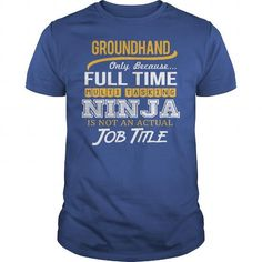 Awesome Tee For Groundhand - #funny sweatshirt #sweater. BUY NOW => https://www.sunfrog.com/LifeStyle/Awesome-Tee-For-Groundhand-124933374-Royal-Blue-Guys.html?68278