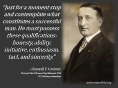 Rotary International President Russell F. Greiner #quote 1913-14
