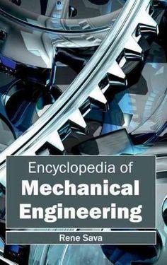 Encyclopedia of Mechanical Engineering