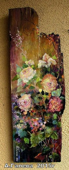 Reclaimed Wood Art, Old Wood, Abstract Flowers, Painting Flowers, House Front Door, Driftwood Art, Painting Lessons, Love Art, Mixed Media Art