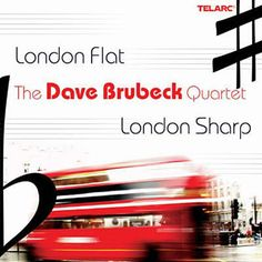 Shop the 2005 US CD release of London Flat, London Sharp by The Dave Brubeck Quartet at Discogs. Dave Brubeck, Musicals, Cd Album, London, Songs, Day, Track, Music, Runway