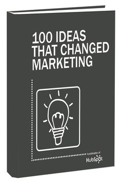 Free Ebook: 100 Ideas That Changed Marketing