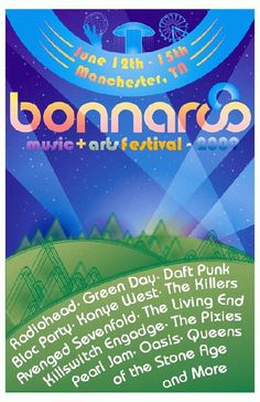 Concert poster for Bonnaroo featuring Radiohead, Pearl Jam, Green Day, Daft Punk and many more in Manchester, TN in 2009.  11 x 17 inches.