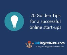 Good that you thought of starting your own venture. Here are the 20 Golden Tips for a successful online start-ups. No one can ever beat you.
