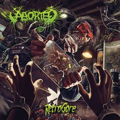 Aborted - Retrogore (2016) by Christopher Lovell - Technical Death-Metal - USA