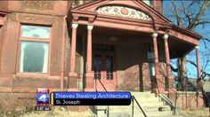 "ST. JOSEPH, Mo. -- A northwest Missouri city is filled with homes featuring amazing architecture. Unfortunately, some are being robbed of historical detail. ""This guy who has been breaking in has s..."