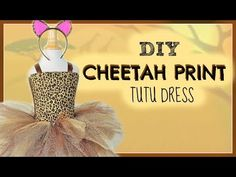 Animal Print Tutu DIY - Cheetah - YouTube