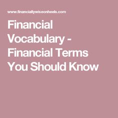 Financial Vocabulary - Financial Terms You Should Know