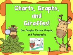Charts, Graphs, and Giraffes from Owls and Lessons, Etc. on TeachersNotebook.com -  (27 pages)  - Included in this set are activities for bar graphs, picture graphs, and pictographs