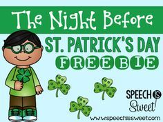 Freebies and speech therapy ideas for The Night Before St. Patrick's Day!