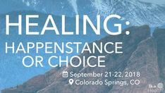 Happenstance or Choice - September 2018- Colorado Springs, CO