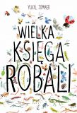 Wielka księga robali Yoga For Kids, 4 Kids, Childrens Books, Baby Style, Book Covers, Parenting, Polish, Science, 3d