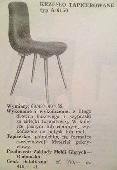 Krzesło Typ A-6150 60s Furniture, Mid Century Furniture, Furniture Design, Mid Century Design, Vintage Love, School Design, Vintage Designs, Old School, Mid-century Modern