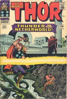 Thor #130. Our hero enters the underworld to help Hercules battle  Pluto. Art by Jack Kirby.