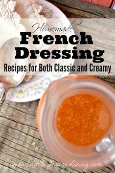 Salad Dressing Recipes, Salad Recipes, Salad Dressings, Homemade French Dressing, Little House Living, Best Comfort Food, Recipe Mix, Copycat Recipes, Food To Make
