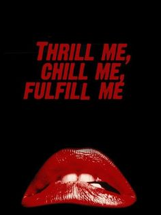 #thrill me #chill me #fulfill me