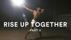 Rise Up Together, Part II | Andra Day - Rise Up | Dance Video