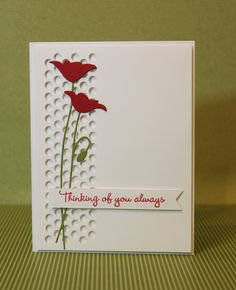 """What's Next?: Poppies   long, thin dies with geometric shapes make a great background for a focal point, created using the software for the Silhouette Cameo.  Memory Box - """"Prim Poppy"""" die; Hero Arts - """"All Occasion Messages""""; Neenah solar white card stock, SU - Real Red and Old Olive card stock"""