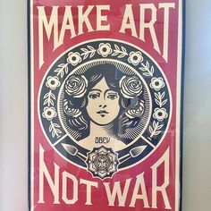 A signed Shepard Fairey Make Art Not War offset print. This poster is an work by the iconic artist Shepard Fairey showing his original design in black and red on the French Paper Company's Cream Sp. Shepard Fairey, Art Auction, Make Art, Art, Lithograph, Vintage Posters, Street Art, Pop Art, Prints