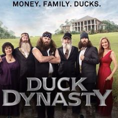 Duck Dynasty...love facial hair & a guy who likes to hunt, especially duck hunt. ;-)