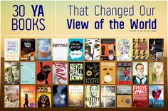 30 YA Books That Changed Our View Of The World via @Epic Reads  Of these I've read: Book Thief, Elsewhere, TFioS, Speak, 13 Reason Why, Absolutely True... Indian, and Unwind.... All of which are on my favorites list.