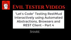 """""""Let's Code"""" Testing RestMud - Java JUnit Automation Abstractions Exploratory Testing - Part4 https://youtu.be/-ksfP7Wtd-o"""
