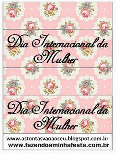 As Tontas Vão Ao Céu: Lembrancinhas para Dia Internacional da Mulher