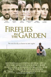 Fireflies in the Garden (2008)  The Taylor family is devastated by an accident that takes place on the day their matriarch is due to graduate from college -- decades after leaving to raise her children.