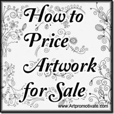 price artwork for sale - article on artpromotivate Craft Business, Creative Business, Business Ideas, Business Articles, Business Help, Artwork For Sale, Art For Sale, Sell My Art, Dibujo