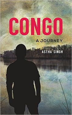 Congo: A Journey - Kindle edition by Astha Singh. Literature & Fiction Kindle eBooks @ Amazon.com.