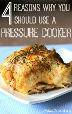 Learn About the 4 Key Health Benefits of Using a Pressure Cooker - by Healing Gourmet