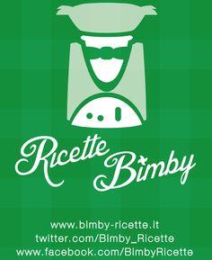 Buongiorno a tutti!!! Vi piace il nostro nuovo look!?  Guardateci su  www.bimby-ricette.it www.twitter.com/Bimby_Ricette  www.facebook.com/BimbyRicette  E diceci la vostra...!!!