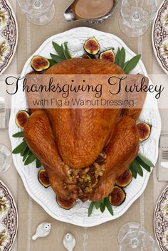 This Thanksgiving Turkey With Fig And Walnut Dressing is simple and delicious, making it the perfect dish to feed a crowd on any occasion! Try this at your next holiday gathering.