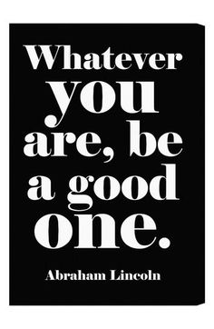 Oliver Gal 'Whatever You Are, Be a Good One' Wall Art