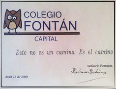 """El expresidente colombiano Belisario Betacourt se refiere al Fontán Capital como : """"Este no es un camino, es el camino""""."""
