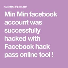 Min Min facebook account was successfully hacked with Facebook hack pass online tool ! Account Facebook, Hack Online, Hacks, Blog, Glitch, Cute Ideas, Tips