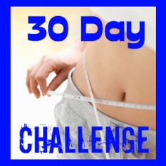 30 Day Diet and Exercise Challenge