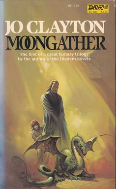 Jo Clayton. Moongather D.A.W Book No.481