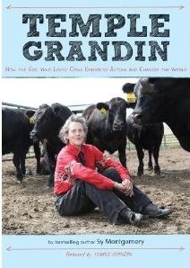 Temple Grandin by Sy Montgomery (Thinking in Pictures)