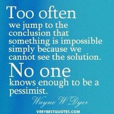 Wayne Dyer - Do not Jump to Conclusions!