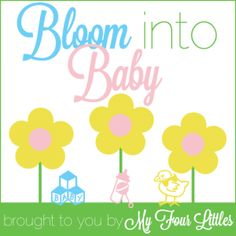 Blogger Opportunity - Bloom Into Baby Sign Ups - Hurry, event launches on April 15th!