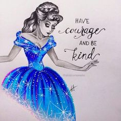 Have Courage and Be Kind. I love the contrast of the grey of the pencil and the blue hues of her dress!