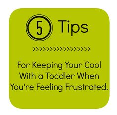 5 Tips For Keeping Your Cool With a Toddler When You're Feeling Frustrated