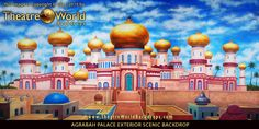 TheatreWorld Backdrops AGRABAH PALACE EXTERIOR scenic backdrop. Rent me today! #aladdin #backdrops #handpainted #setdesign #scenicdesign #palace #middleeast #sultan #sultanspalace