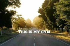 No monthly fees, no sweaty gym bunnies, no try hard men trying it on, no machines, no air con. Just me and the road!
