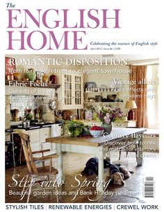 April 2012 Issue Of The English Home Magazine