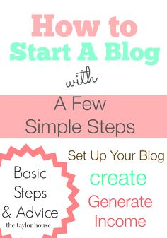 How to Start A Blog - The Taylor House
