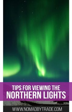 Follow these tips for the best chance to see the Northern Lights. | Viewing the Northern Lights | How to see the Northern Lights | Viewing auroras | Iceland | #Iceland | #NorthernLights | #aurora