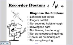 Gives students ideas about how to diagnose their own recorder problems
