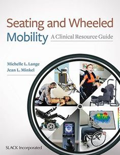 Tamara Kittelson-Aldred MS, OTR/L, ATP/SMS reviews an exciting new resource for clinicians who work with seating and wheeled mobility. https://www.rifton.com/adaptive-mobility-blog/blog-posts/2018/july/seating-and-wheeled-mobility